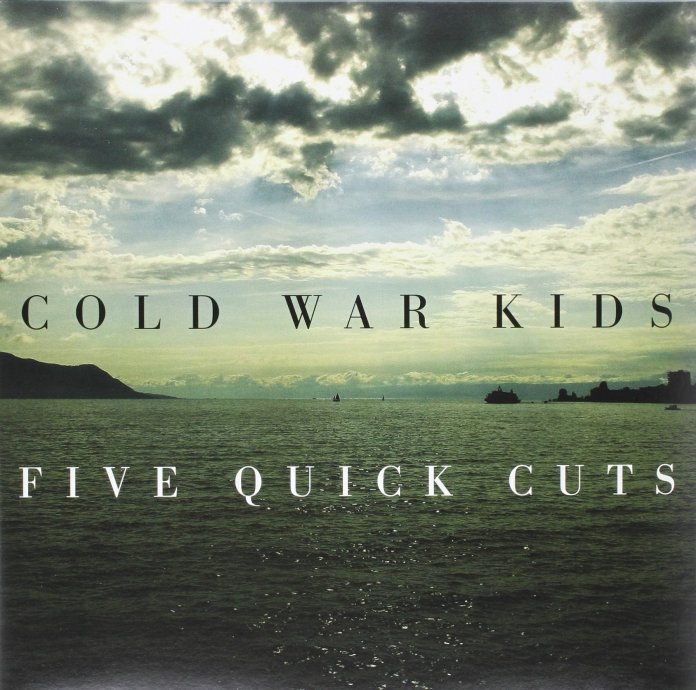 Cold War Kids - Five Quick Cuts - Album Cover